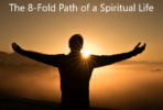 "The 8-Fold Path of a Spiritual Life – ""A Saturday in May"""